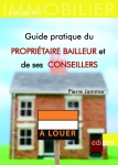 Guide pratique du propriétaire bailleur et de ses conseillers